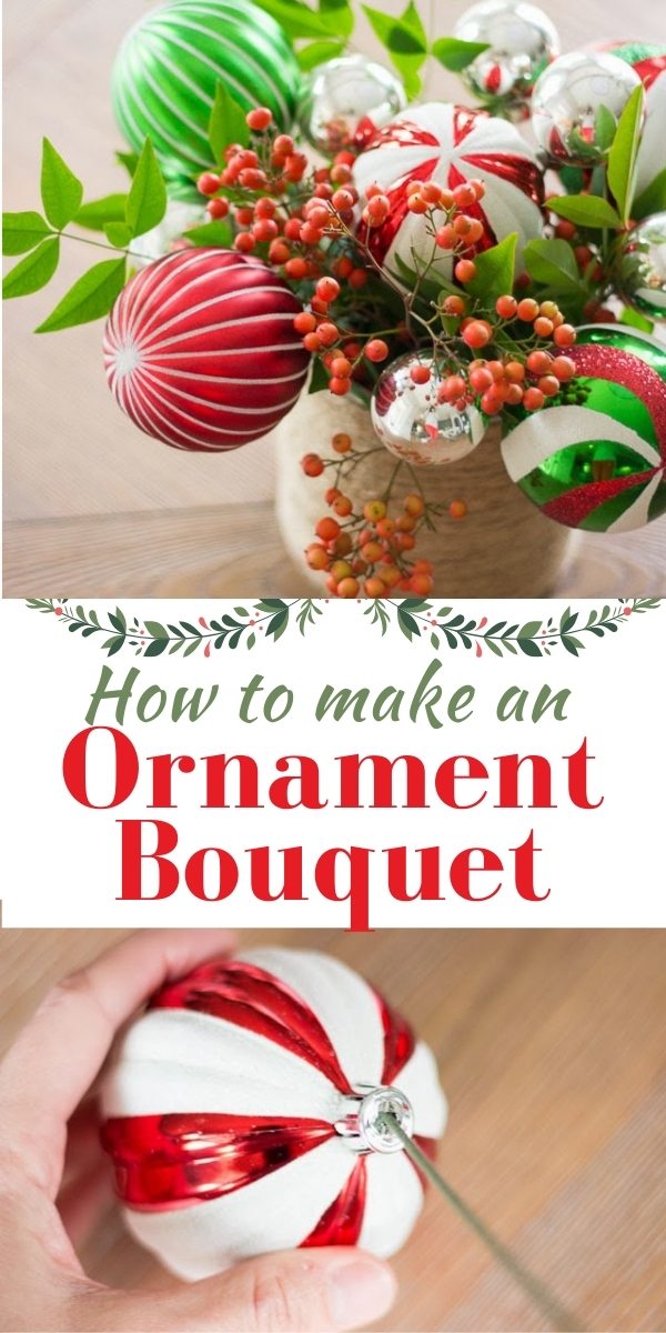 How to make a Christmas Ornament Bouquet