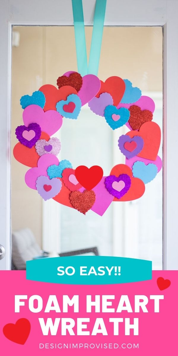 Wreath with foam hearts from the dollar store