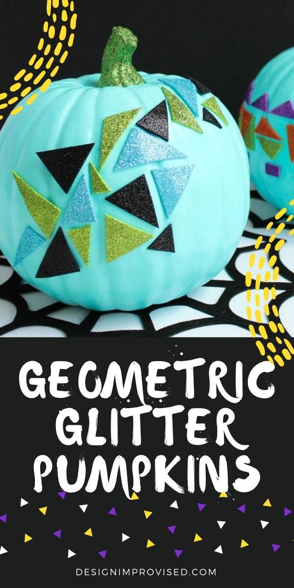 DIY Geometric Glitter Pumpkins