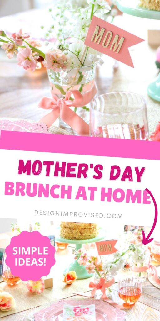 Simple ideas for Mother's Day Brunch at Home