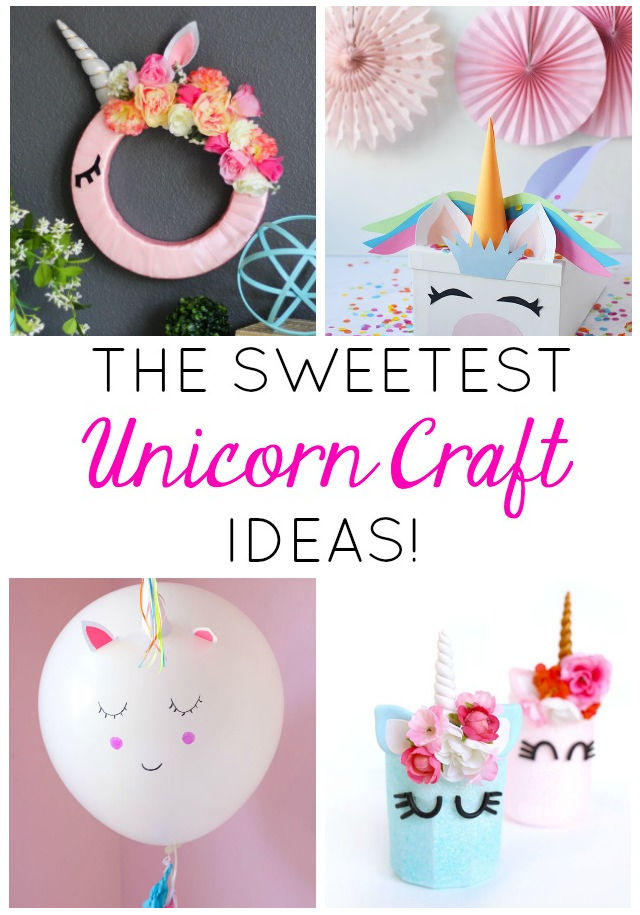 13 of the Sweetest Unicorn Craft Ideas!