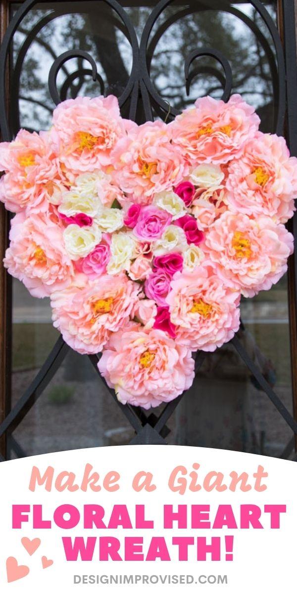 DIY Giant Floral Heart Wreath