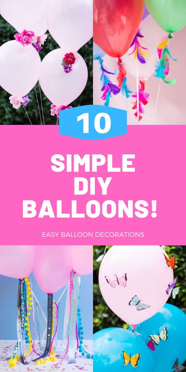 10 simple ways to decorate balloons!