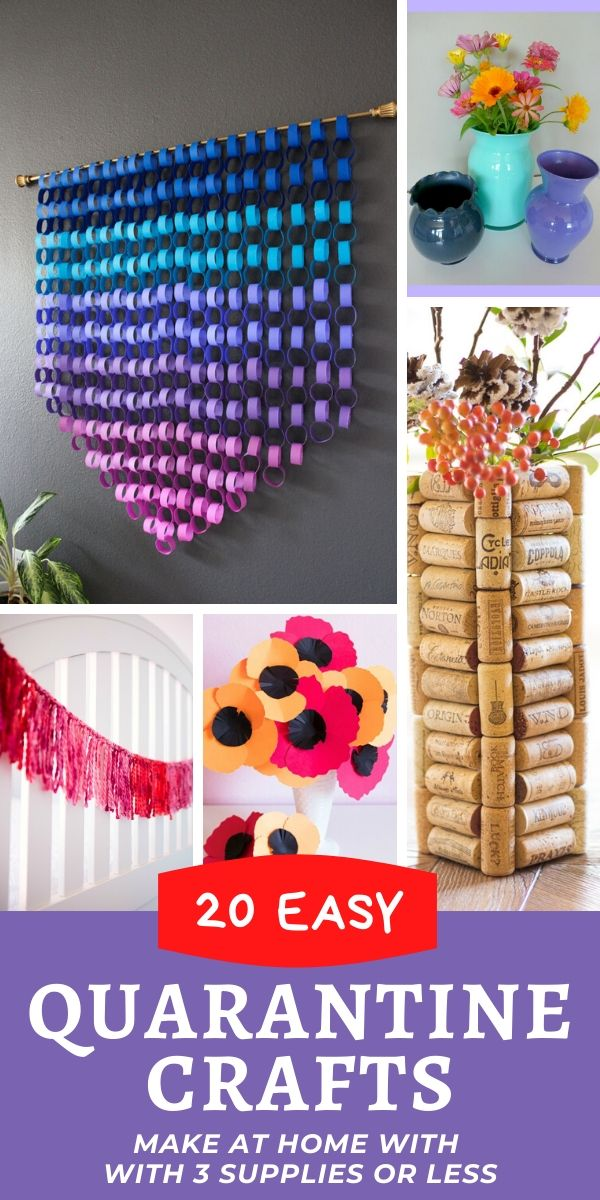 Easy crafts to make at home during the quarantine