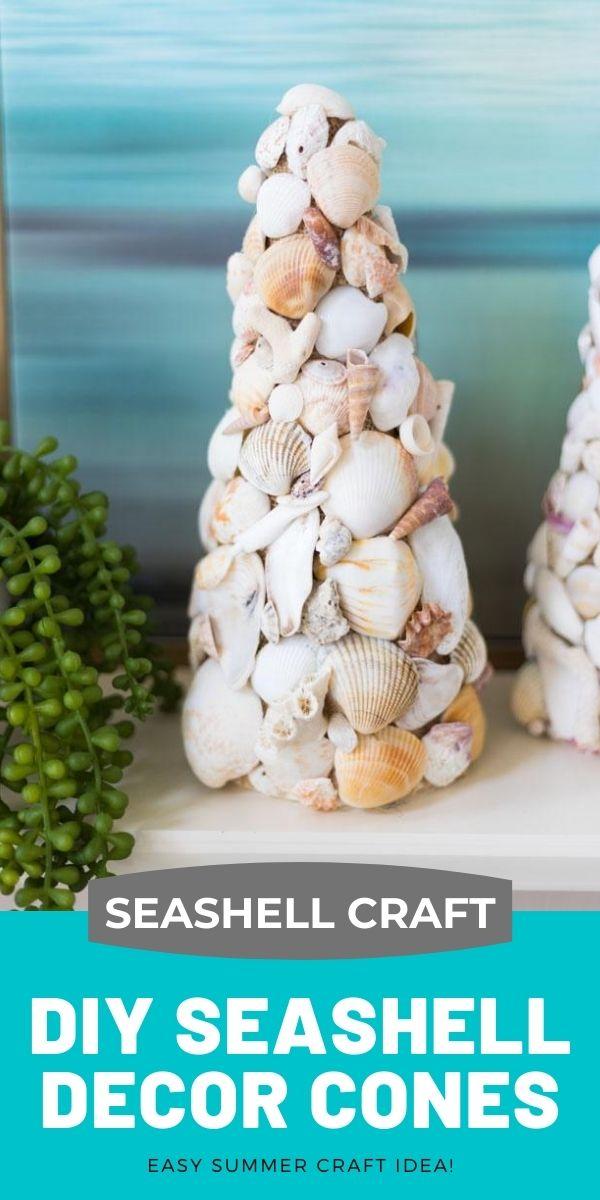 DIY Seashell Decor Cones